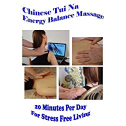 Chinese Tui Na Energy Balance Massage