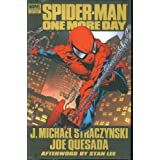 Spider-Man: One More Day Premierepar J. Michael Straczynski