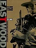 Boris Zmijewsky The Films of Clint Eastwood