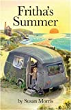 Frithas Summer (Adventures of Fritha)