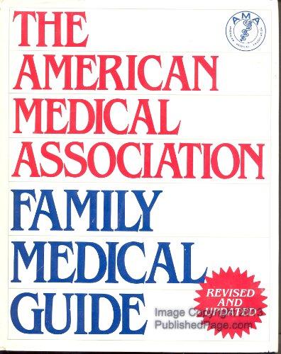American Medical Association Family Medical Guide (The American Medical Association home health library), American Medical Association