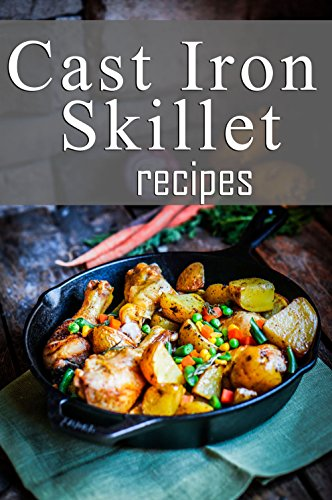 Free Kindle Book : Cast Iron Skillet Recipes