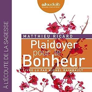 Plaidoyer pour le Bonheur Audiobook