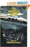The Inverted World: A Novel.