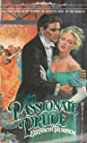 The Passionate Prude (0821724851) by Elizabeth Thornton