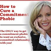 How to Cure a Commitment Phobic | [Lyn Kelley]