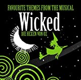 Musical Various Artists Favourite From The Broadway Musical 'wicked'