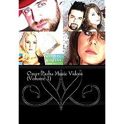 Omer Pasha Music Videos (Volume 1)