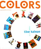 img - for Colors: Tibor Kalman: Issues 1-13: A Magazine about the Rest of the World book / textbook / text book