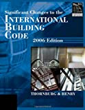 Significant Changes to the International Building Code 2006 Edition - 1418028797