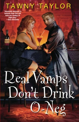 Image of Real Vamps Don't Drink O-Neg