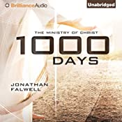 1000 Days: The Ministry of Christ | [Jonathan Falwell]