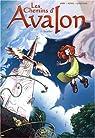 Les Chemins d'Avalon, Tome 3 : Excalibur par Jarry