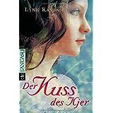 """Der Kuss des Kjervon """"Lynn Raven"""""""