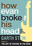 img - for How Evan Broke His Head and Other Secrets book / textbook / text book