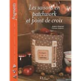 Les saisons en patchwork et point de croixpar Delphine Mongrand