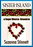 img - for Sister Island, A Sugar Divorce Resource book / textbook / text book