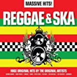 Massive Hits! - Reggae &amp; Ska