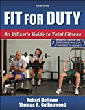 Fit for Duty - 2nd Edition (0736055436) by Hoffman, Robert