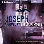 Joseph | Shelia P. Moses