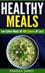 Healthy Meals:: Low Calorie Meals All...