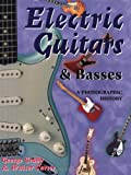 Electric Guitars and Basses: A Photographic History (0879304928) by Gruhn, George