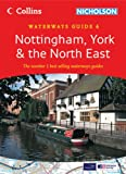 Collins/Nicholson Waterways Guides (6) - Nottingham, York and the North East