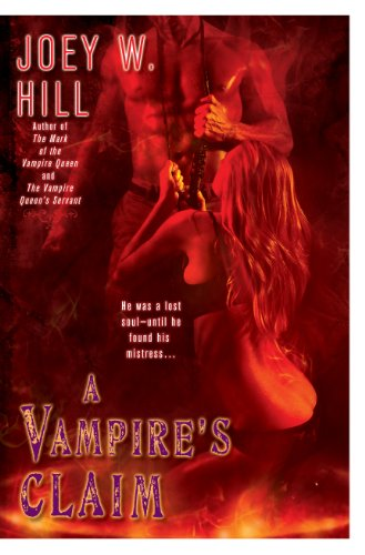 Joey W. Hill - A Vampire's Claim (Vampire Queen series Book 3)
