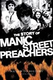 img - for Nailed to History: The Story of the Manic Street Preachers book / textbook / text book