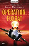 Operation Foxbat: Thriller BESTES ANGEBOT