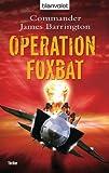 Operation Foxbat: Thriller BESTES ANGEBOT