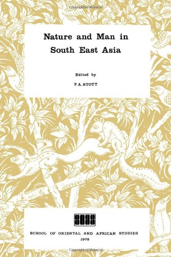Nature and Man in South East Asia (Collect Papers in Oriental and African Studies)