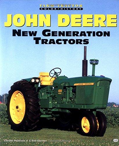 John Deere New Generation Tractors (Farm Tractor Color History)