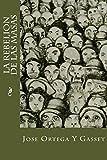 img - for La Rebelion De Las Masas (Spanish Edition) book / textbook / text book