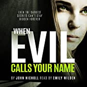 When Evil Calls Your Name: Dr. David Galbraith, Book 2 | John Nicholl