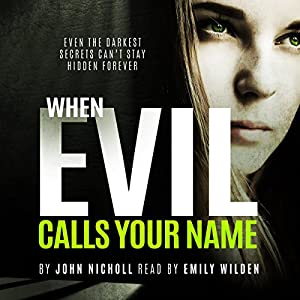 When Evil Calls Your Name Audiobook