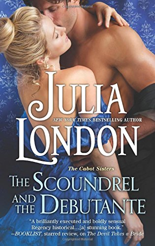 The Scoundrel and the Debutante (The Cabot Sisters)