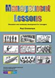 img - for Management Lessons: Teacher's Resource Book: Discussion and Vocabulary Development for Managers book / textbook / text book
