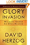 Glory Invasion: Walking Under an Open...