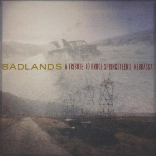 Badlands: A Tribute To Bruce Springsteen's Nebraska by Various Artists