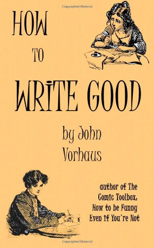 How to Write Good book cover