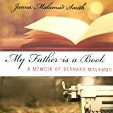 img - for My Father Is a Book: A Memoir of Bernard Malamud book / textbook / text book