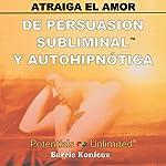 Atraiga el Amor [How to Attract Love] | Barrie Konicov
