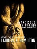 Narcissus in Chains (Anita Blake, Vampire Hunter)