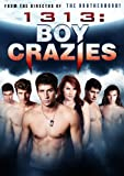 1313: Boy Crazies [DVD] [2011] [US Import] [NTSC]