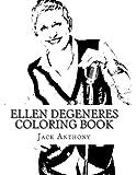 Ellen Degeneres Coloring Book (Art Coloring Books)