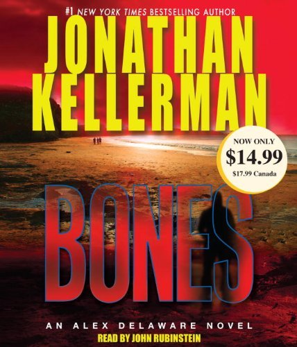 Bones: An Alex Delaware Novel (Alex Delaware Novels) by Jonathan Kellerman (2010-05-25)