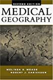 img - for Medical Geography:2nd (Second) edition book / textbook / text book