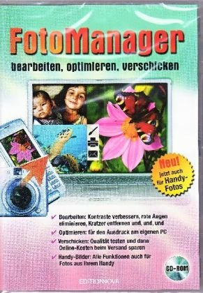 Fotomanager. Windows Vista; XP; 2000; ME; 98 SE: Bearbeiten, optimieren, verschicken, PC