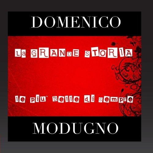 Domenico Modugno - la Storia - (Disc 1) - Zortam Music
